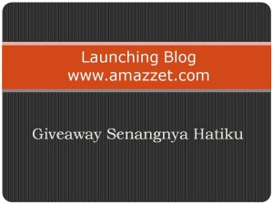 launching-blog-www.amazzet.com-giveaway-senangnya-hatiku-300x225